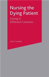 Nursing the Dying Patient: Caring in Different Contexts