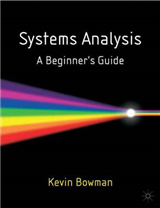 Systems Analysis: A Beginner\'s Guide