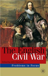 The English Civil War: Conflict and Contexts, 1640-49