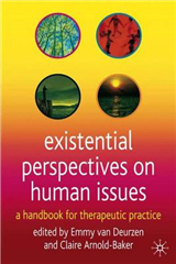 Existential Perspectives on Human Issues: A Handbook for Therapeutic Practice