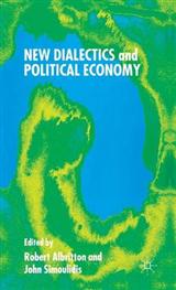 New Dialectics and Political Economy
