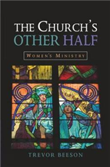 The Church\'s Other Half: Women\'s Ministry