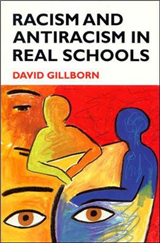 Racism and Antiracism in Real Schoolsa