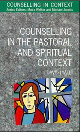 Counselling In The Pastoral And Spiritual Context