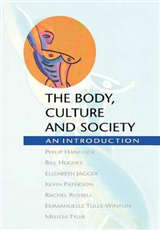 BODY, CULTURE AND SOCIETY: An Introduction