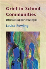 Grief In School Communities: Effective Support Stratagies