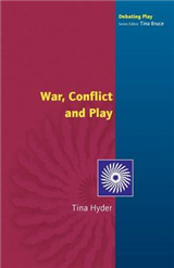 War, Conflict and Play
