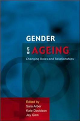 Gender And Ageing: Changing Roles and Relationships: Changing Roles and Relationships