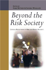 Beyond the Risk Society: Critical Reflections on Risk and Hu