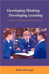 Developing Thinking; Developing Learning