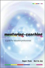 Mentoring-Coaching: A Guide for Education Professionals