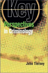 Key Perspectives in Criminology