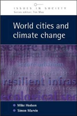 World Cities and Climate Change: Producing Urban Ecological Security
