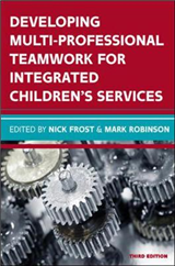 Developing Multiprofessional Teamwork for Integrated Childre