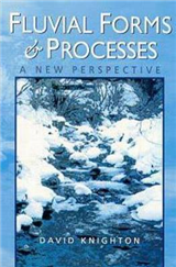 Fluvial Forms and Processes: A New Perspective
