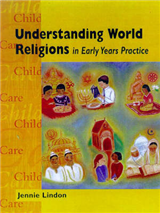 Understanding World Religions in Early Years Practice