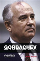 Gorbachev: Man of the Twentieth Century?