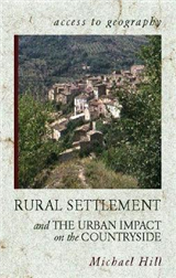 Access to Geography: Rural Settlement and the Urban Impact on the Countryside
