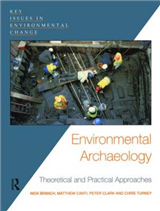 Environmental Archaeology: Theoretical and Practical Approaches