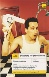 Teach Yourself Presenting For Professionals