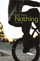 I Never Done Nothing: Pupil Book Level 2-3 Readers