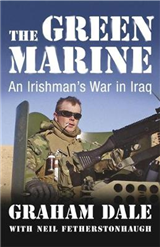 The Green Marine: An Irishman\'s War in Iraq