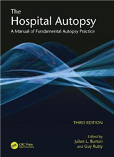 The Hospital Autopsy: A Manual of Fundamental Autopsy Practice
