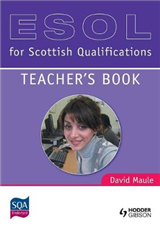 ESOL for Scottish Qualifications: Teacher\'s Book