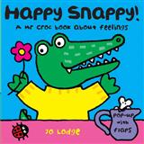 Mr Croc Board Book: Happy Snappy