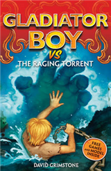 Gladiator Boy vs the Raging Torrent: Book 8