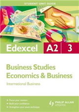 Edexcel A2 Business/Economics and Business: International Business: Unit 3