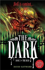 The Dead: The Dark: Book 2