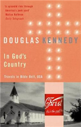 In God\'s Country: Travels in Bible Belt, USA
