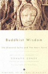"Buddhist Wisdom: The ""Diamond"" and ""Heart Sutra"""