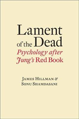Lament of the Dead: Psychology After Jung\'s Red Book