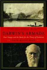 Darwin\'s Armada: Four Voyages and the Battle for the Theory of Evolution