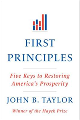 First Principles: Five Keys to Restoring America\'s Prosperity