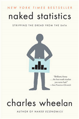 Naked Statistics: Stripping the Dread from the Data
