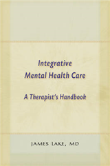 Integrative Mental Health Care: A Therapist\'s Handbook
