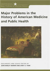 Major Problems in the History of American Medicine and Publi