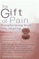 Gift of Pain: Transforming Hurt into Healing