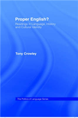 Proper English?: Readings in Language, History and Cultural Identity