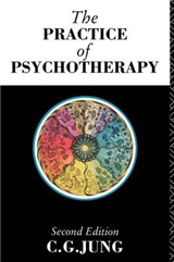 The Practice of Psychotherapy: Essays on the Psychology of the Transference and Other Subjects