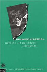 Assessment of Parenting: Psychiatric and Psychological Contributions
