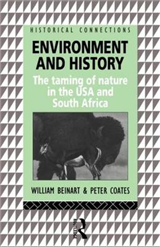 Environment and History: The taming of nature in the USA and South Africa
