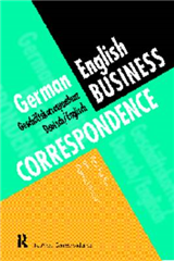 German/English Business Correspondence: Geschaftskorrespondenz Deutsch/Englisch
