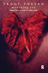 Mourning Sex: Performing Public Memories