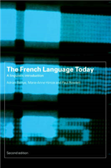 The French Language Today: A Linguistic Introduction