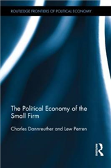 The Political Economy of the Small Firm