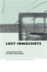 Lost Innocents: A Follow-up Study of Fatal Child Abuse